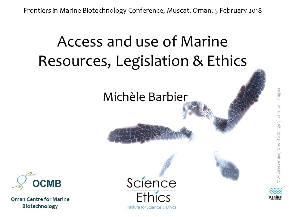 Access and use of Marine Resources, Legislation & Ethics